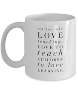 Teacher Coffee Mug Love to Teach Children