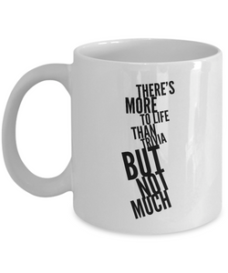 Trivia Coffee mug - There's more to life than trivia but not much