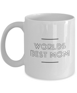 Mom Coffee Mug Worlds Best Mom