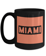 Travelers Miami Coffee Mug - MIAMI - Best Gift for Miami Lovers