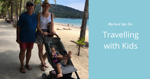 My Best Tips for Travelling With Kids-Global Baby