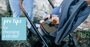 Pro Tips for Choosing a Stroller