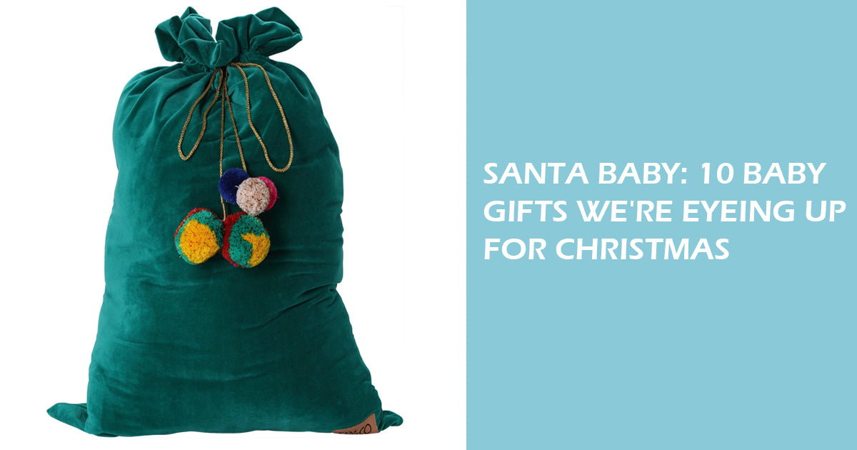 Santa Baby: 10 Baby Gifts We're Eyeing Up For Christmas