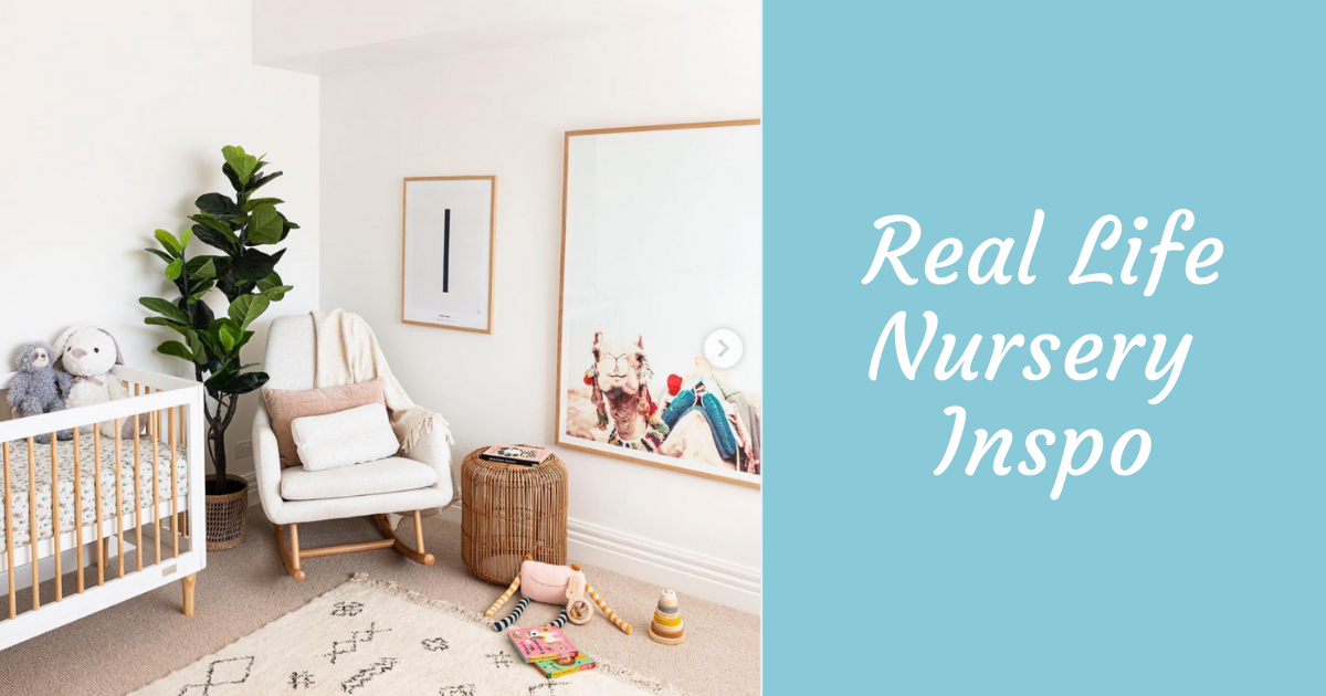 Real Life Nursery Inspo - Light & Airy