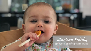 Starting Solids- 6 products, and recipes I'm loving-Global Baby