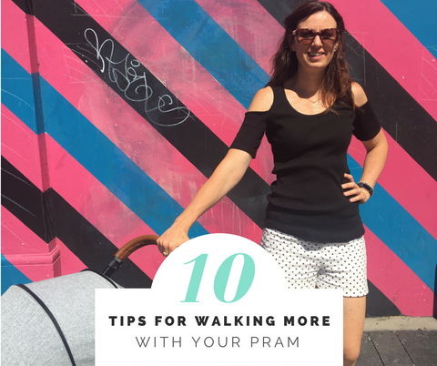 tips for walking with your pram