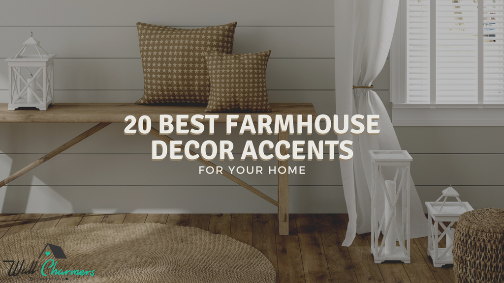 20 Best Farmhouse Decor Accents For Your Home Wall Charmers
