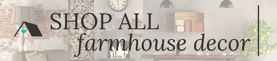 Shop All Farmhouse Decor