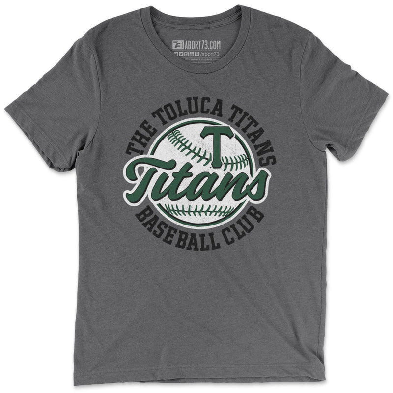 The Toluca Titans Baseball Club: Unisex T-Shirt