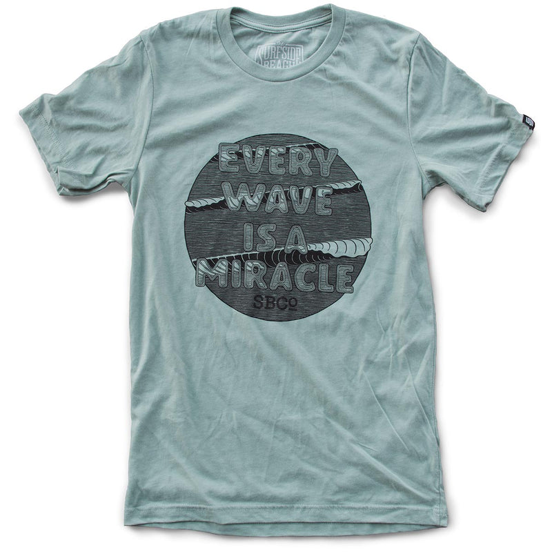 Every Wave is a Miracle premium heather dusty blue T-shirt