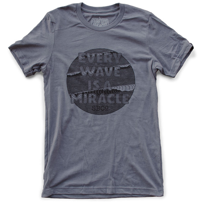 Every Wave is a Miracle premium heather storm T-shirt