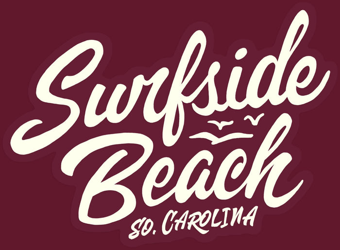 Surfside Beach, So. Carolina (Script) die cut sticker maroon