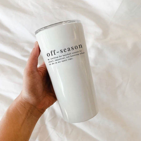 Off Season | Tumbler 20oz