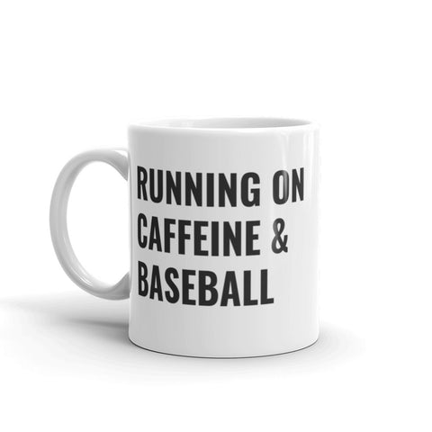 Running On Caffeine and Baseball Mug