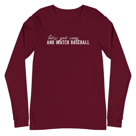 Get Cozy and Watch Baseball | Long Sleeve Tee