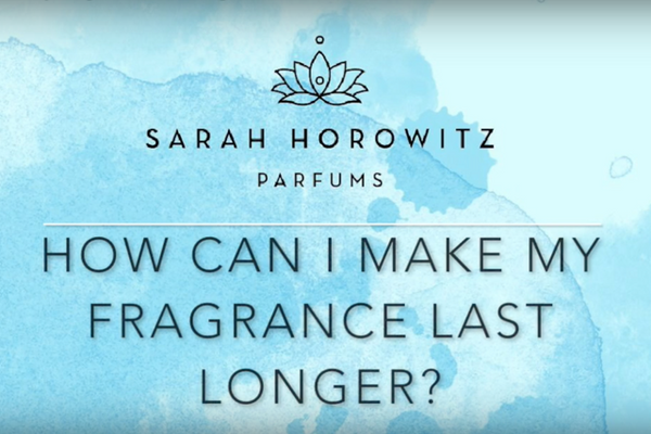 How Can I Make My Fragrance Last Longer?