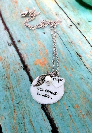 You Should Be Here, Memorial Necklace, Infant Loss, Child Loss, Miscarriage, Still Birth, Lost Loves, Necklaces, HandmadeLoveStories, HandmadeLoveStories , [Handmade_Love_Stories], [Hand_Stamped_Jewelry], [Etsy_Stamped_Jewelry], [Etsy_Jewelry]