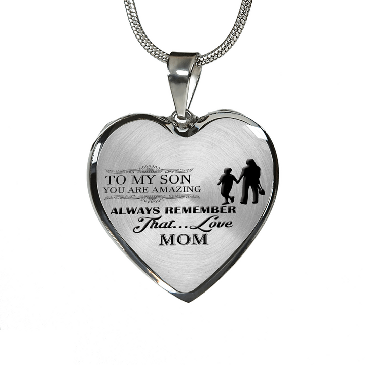 To My Son You Are Amazing - Love Mom
