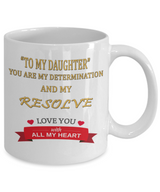 You Are My Determination Mug