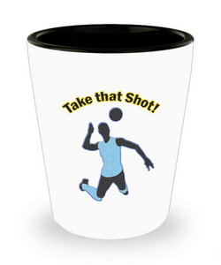 Funny Volleyball Gifts - Volleyball Shot Glass - Volleyball Players Need A Shot Too