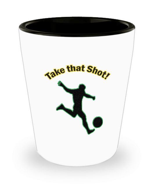 Funny Soccer Gifts - Soccer Shot Glass - Soccer Need A Shot Too
