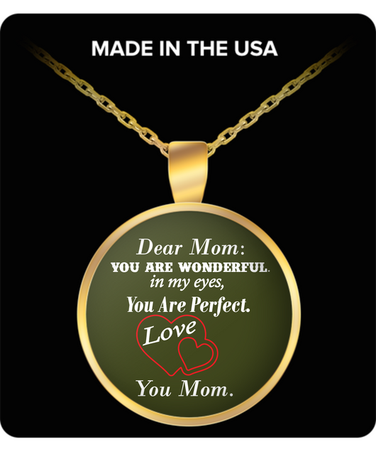 DEAR MOM YOU ARE WONDERFUL NECKLACE