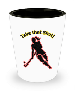 Funny Hockey Gifts - Hockey Shot Glass - Hockey Players Need A Shot Too