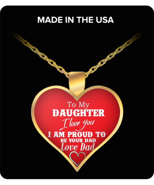 TO MY DAUGHTER  I LOVE YOU NECKLACE