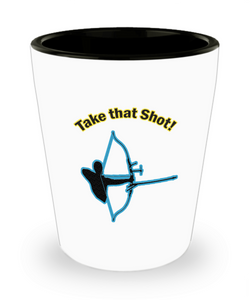 Funny Archery Gifts - Archery Shot Glass - Archers Need A Shot Too