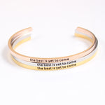 The Best Is Yet To Come Bracelet