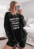 The Virtual Happy Hour Sweatshirt