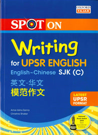 Spot On (Writing for UPSR English) (English-Chinese) SJK(C)