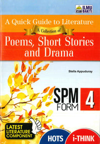 A Quick Guide To Literature (Poems, Short Stories And Drama) Form 4