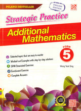 Strategic Practice (Additional Mathematics) Form 5