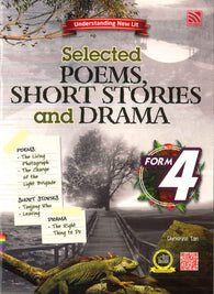 Selected (Poems, Short Stories And Drama) Form 4