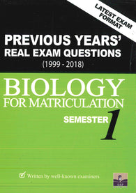 Previous Years' Real Exam Questions 1999-2018 (Biology) For Matriculation Semester 1