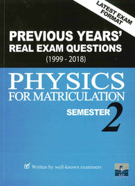 Previous Years' Real Exam Questions 1999-2018 (Physics) For Matriculation Semester 2