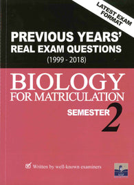 Previous Years' Real Exam Questions 1999-2018 (Biology) For Matriculation Semester 2