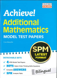 Achieve! (Additional Mathematics) Model Test Papers (Bilingual) SPM