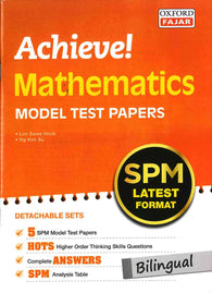 Achieve (Mathematics) Model Test Papers (Bilingual) SPM