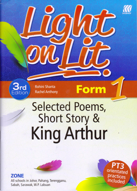 Light on Lit (Selected Poems, Short Story & King Arthur) Form 1 - Pustaka Saujana