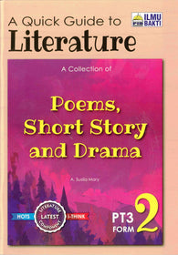 A Quick Guide to Literature (Poems, Short Story and Drama) Form 2