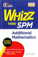 Whizz Thru SPM (Additional Mathematics)