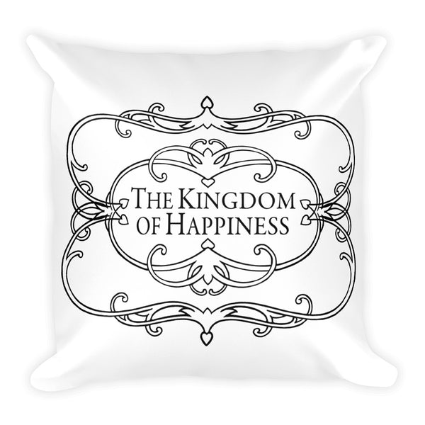 The Kingdom of Happiness Square Pillow