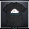"Funny ""There is no cloud"" T-shirt for programmer."