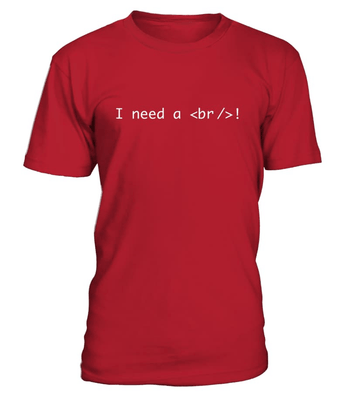 I need a break - programmer funny shirt, hoodie, v-neck, sweatshirt
