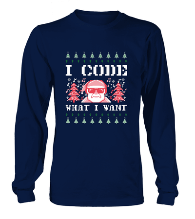 I code what i want Ugly Tshirt