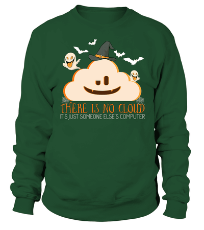 There is no cloud - Halloween T-shirt