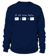 If all else fails T-shirt