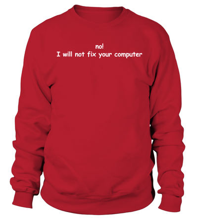 Not Fix Computer Shirt